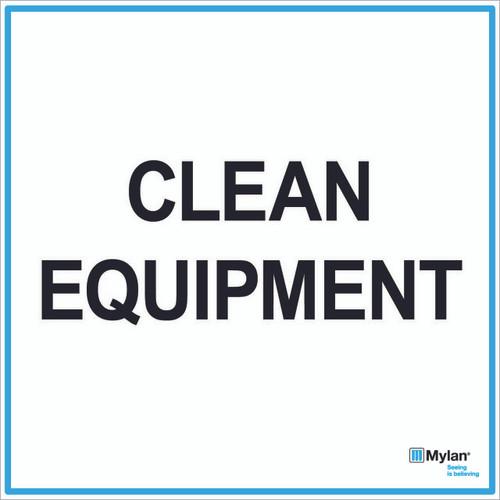 "Wall Sign: (Mylan Logo) Clean Equipment 20""x20"" (Mounted on 3mm PVC)"