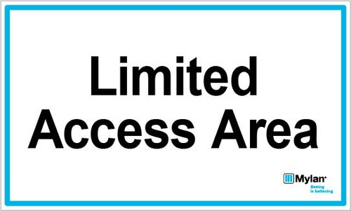 """Wall Sign: (Mylan Logo) Limited Access Area 5""""x8"""" (Mounted on 3mm PVC)"""