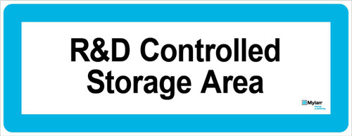 """Wall Sign: (Mylan Logo) R&D Controlled Storage Area 8""""x20"""" (Mounted on 3mm PVC)"""