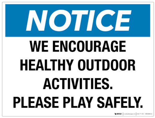 Notice - Please Play Safely