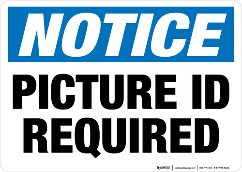 Notice - Picture ID Required - Wall Sign