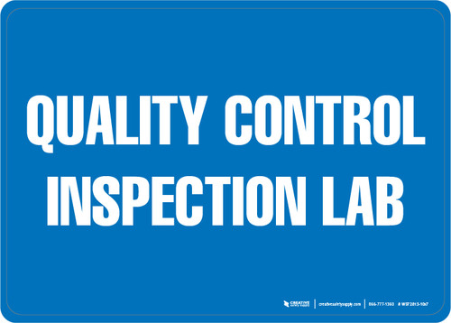 Quality Control Inspection Lab - Wall Sign
