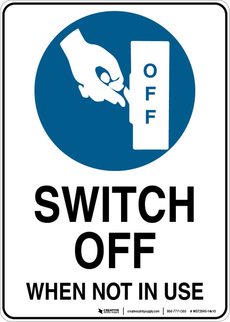 Switch Off When Not In Use - Wall Sign