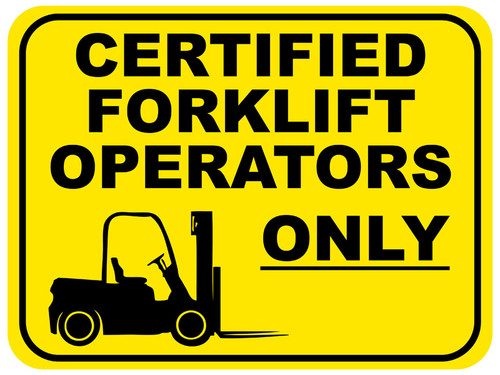 Certified Forklift Operators Only Floor Sign