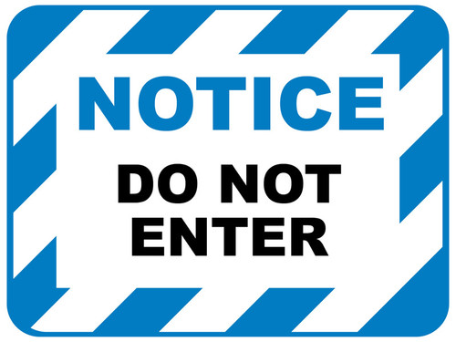 Floor Sign : Notice Do Not Enter