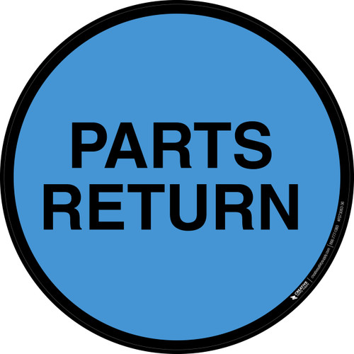 Parts Return -  Floor Sign