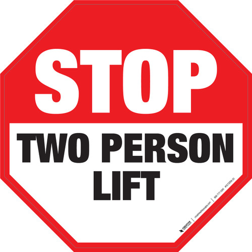 Stop: Two Person Lift -  Floor Sign