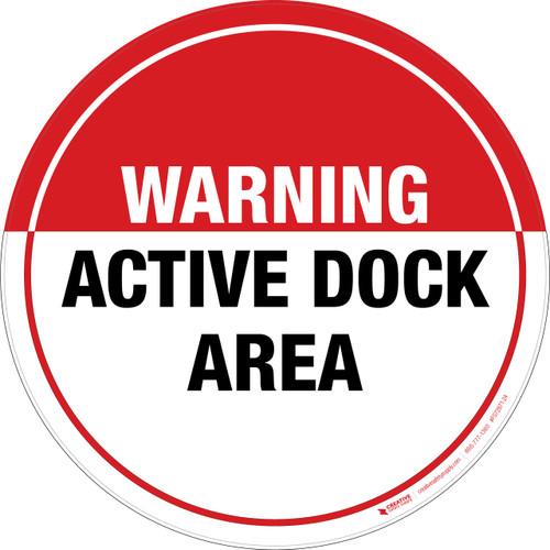 Warning: Active Dock Area -  Floor Sign