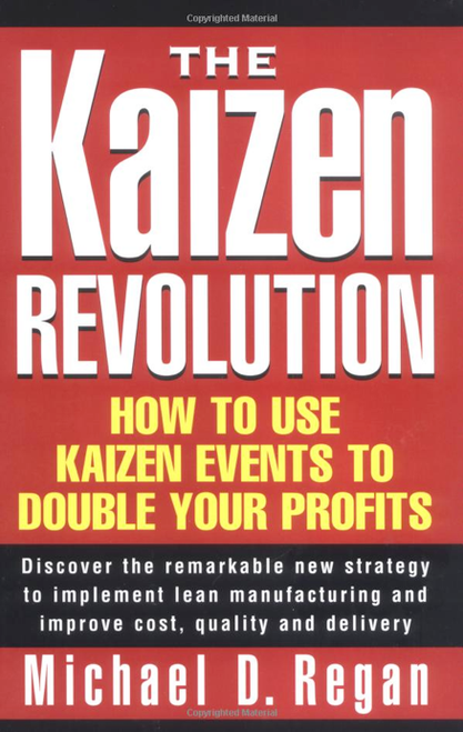 """The Kaizen Revolution"" Hardcover Book by Michael Regan"