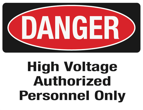 DANGER High Voltage Authorized