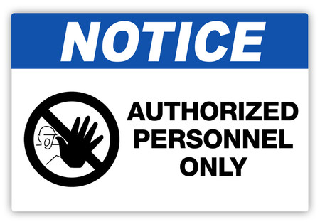 Notice Authorized Personnel Only Label Creative Safety