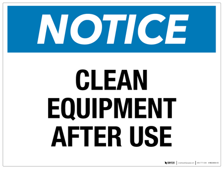 Notice Clean Equipment After Use Wall Sign Creative