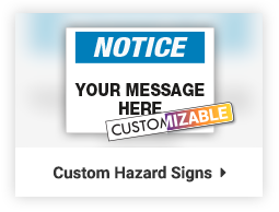 custom hazard signs