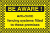 Be Aware Anti-climb security sign