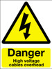 Danger high voltage cables overhead sign