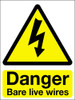 Danger bare live wires sign