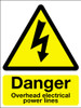 Danger overhead electrical power lines sign