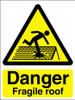 Danger fragile roof sign