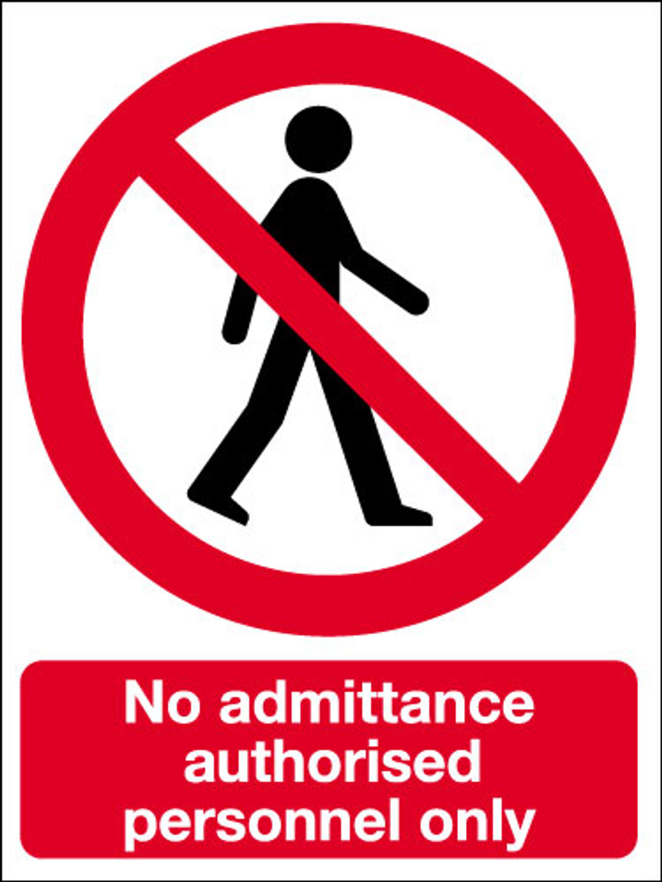 No Admittance Authorised Personnel Only Sign Signs 2 Safety