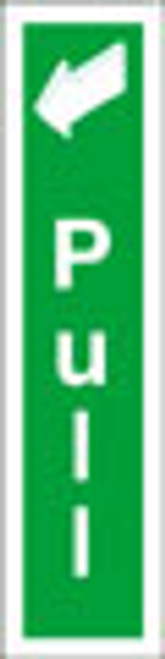 Pull fire exit sign