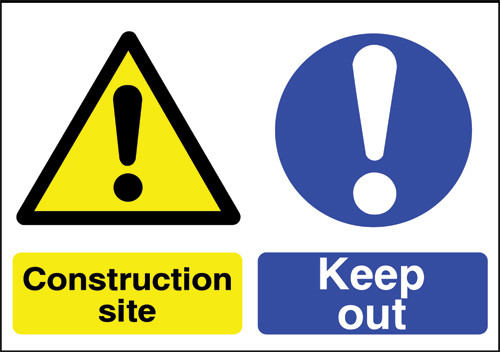 Construction site sign Keep out