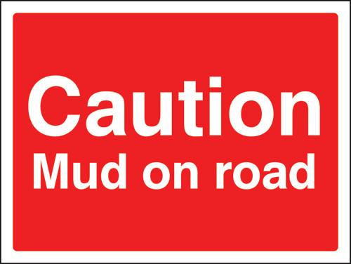 Caution mud on road sign