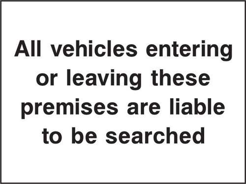 All vehicles entering or leaving these premises security sign