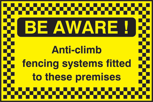 Be Aware Anti-climb security sign