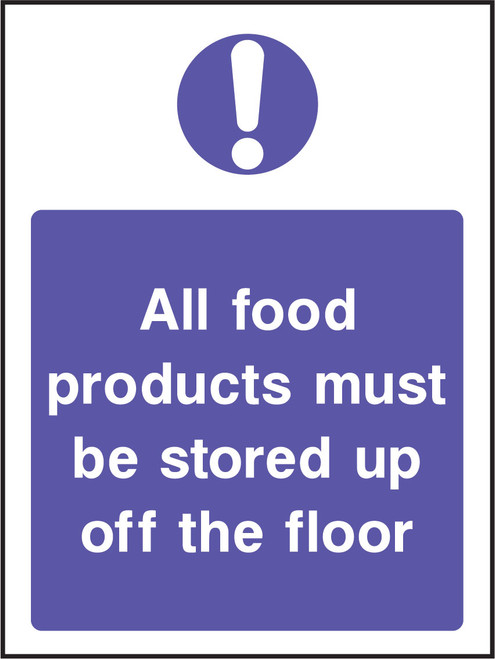 All food products must be stored up off the floor