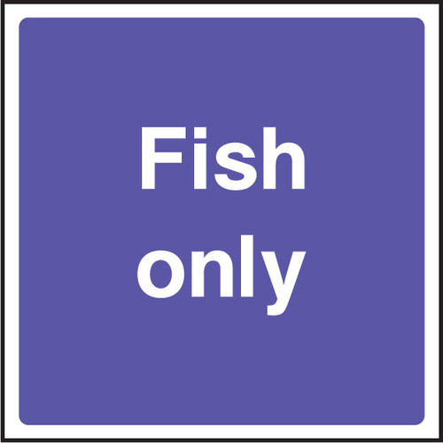 Fish only catering sign