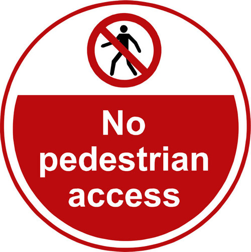 No Pedestrian access Anti-slip