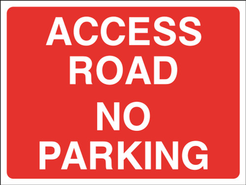 Access Road No Parking Sign