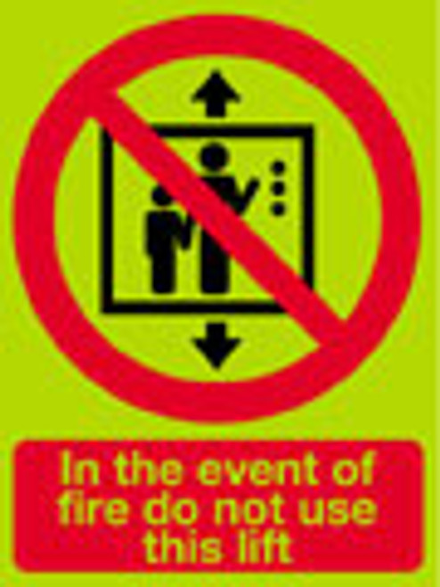 Do not use lift sign photoluminescent