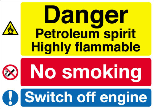 Danger Petroleum spirit Highly flammable No smoking sign