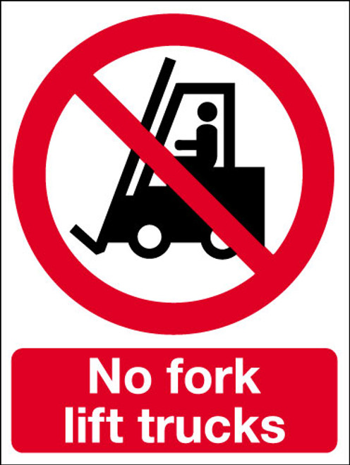 No fork lift trucks.sign