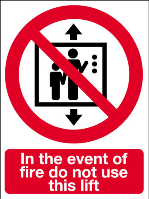 In The Event Of Fire Do Not Use This Lift Sign Signs 2