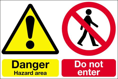 Danger hazard area  Do not enter sign