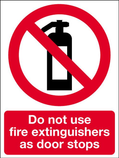 Do not use fire extinguishers as door stop