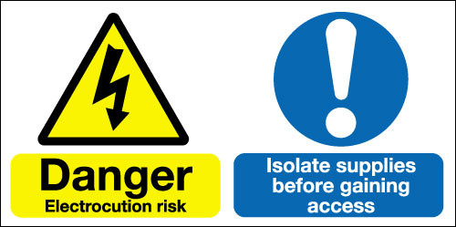 Danger electrocution risk Isolate supplies before gaining access sign