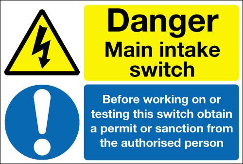 Danger main intake switch sign