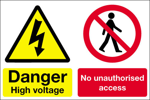 Danger high voltage No unauthorised access sign