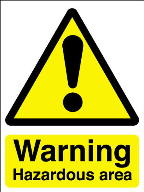 Warning hazardous area sign