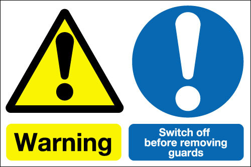 Warning Switch off before removing guards sign