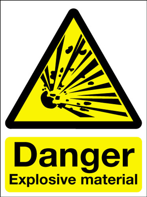 Danger explosive material sign
