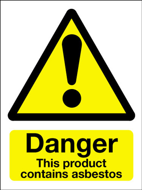 Danger this product contains asbestos adhesive sign