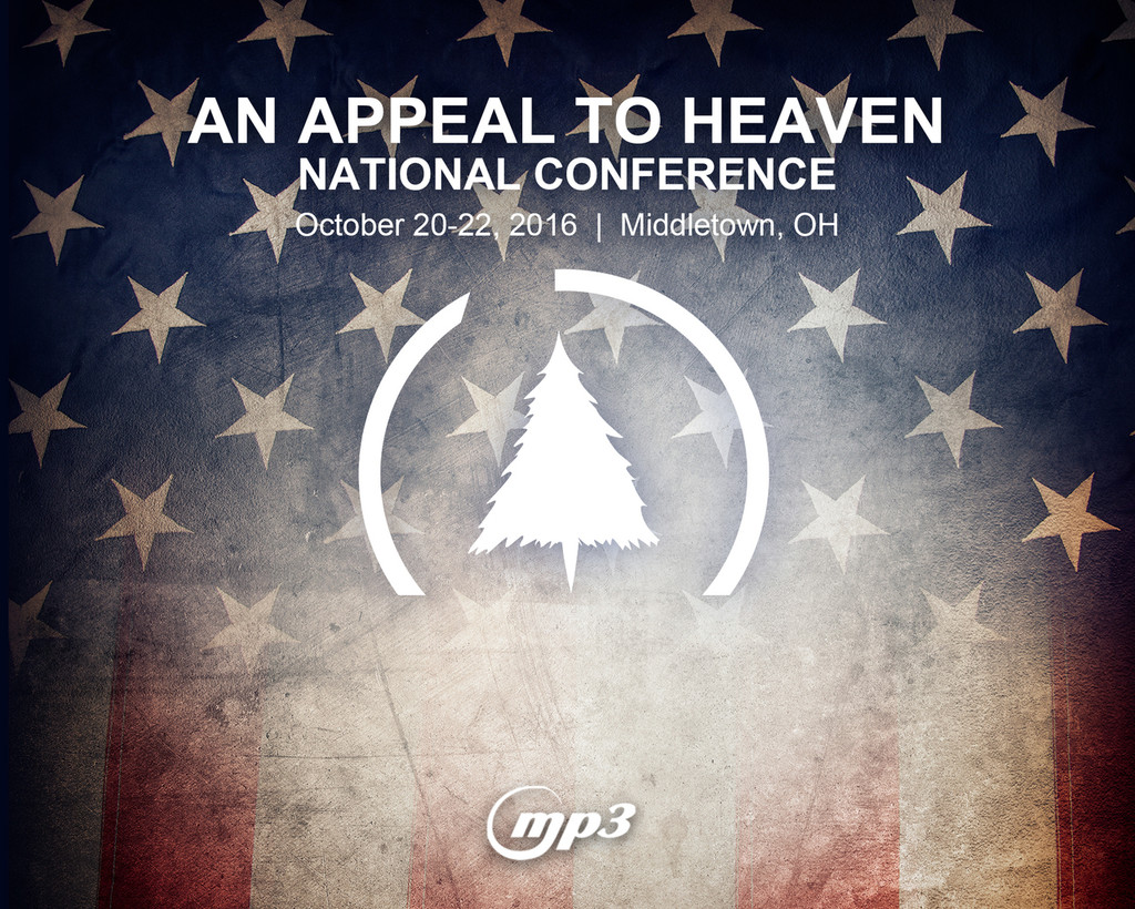 An Appeal to Heaven Nat'l Conf. 2016 Middletown, OH (6-MP3 Download)