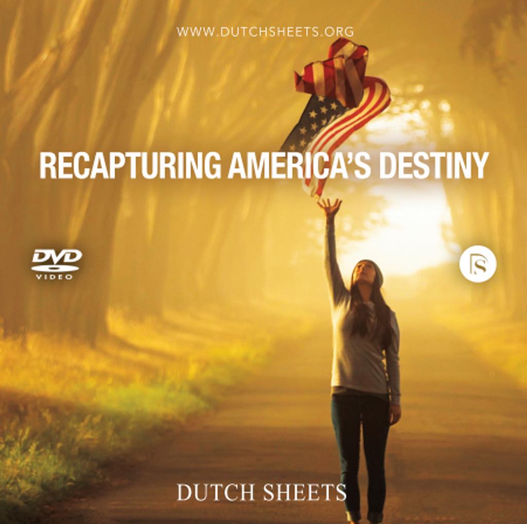 Recapturing America's Destiny DVD