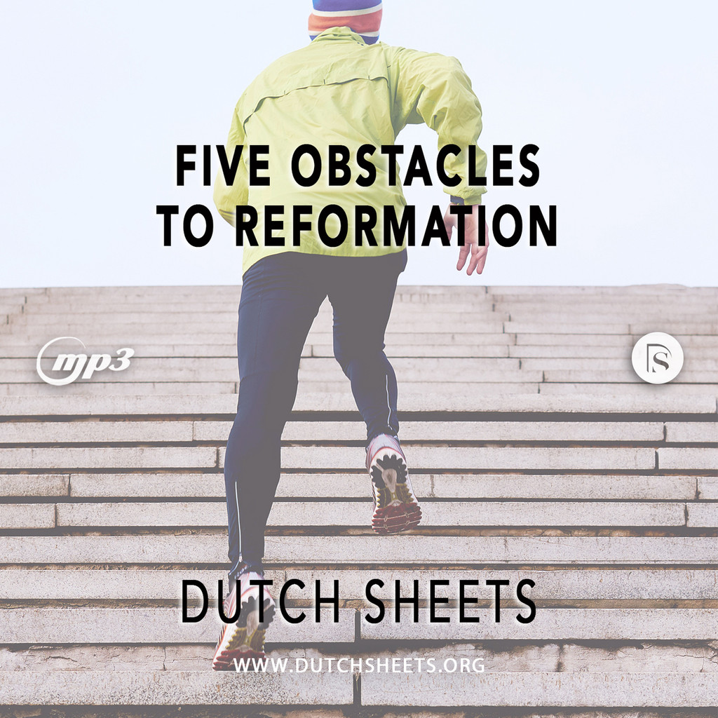 Five Obstacles to Reformation (MP3 Download)
