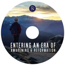 Entering an Era of Awakening and Reformation (CD)