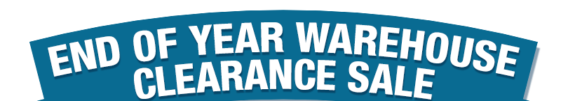 End of Year Warehouse Clearance Sale